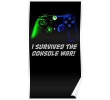 I survived the console war! Poster