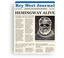 Hemingway Alive! Canvas Print