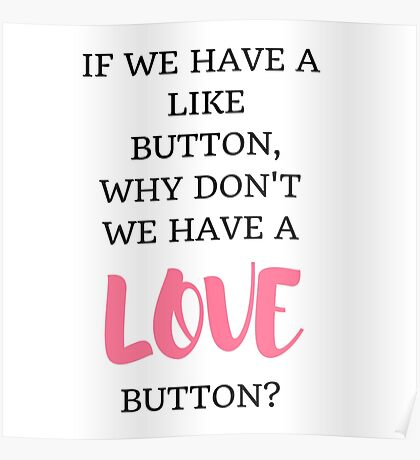 Like/Love Button Poster