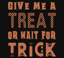 Treat... or wait for Trick by JohnLucke