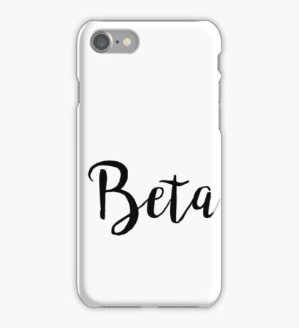 Beta  iPhone Case/Skin