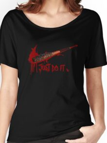 lucille blood just do it Women's Relaxed Fit T-Shirt