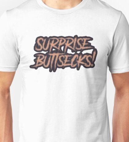 Surprise Buttsecks Unisex T-Shirt