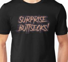 Surprise Buttsecks Unisex T-Shirt