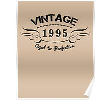 VINTAGE 1995 AGED TO PERFECTION Poster