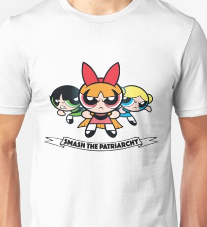 Powerpuff Girls // Smash the Patriarchy Unisex T-Shirt