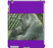 You are not allowed to ape us. iPad Case/Skin
