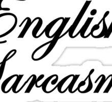 I AM FLUENT IN THREE LANGUAGES... Sticker