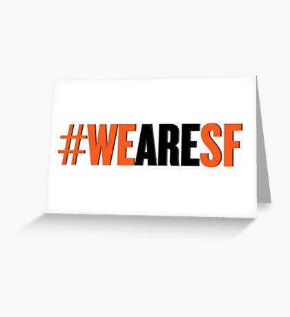 #WEARESF Giants Sticker Greeting Card