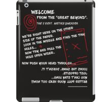Welcome from the Great Beyond--Lite on Dark iPad Case/Skin