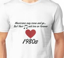 In memory of the pop artists we have lost Unisex T-Shirt