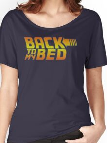 Back to my bed Women's Relaxed Fit T-Shirt