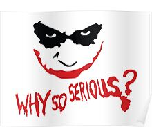 Why so serious? Poster