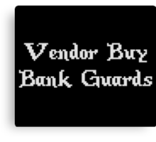 Vintage Online Gaming Vendor Buy Bank Guards Canvas Print
