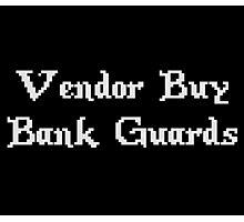 Vintage Online Gaming Vendor Buy Bank Guards Photographic Print