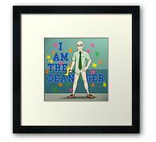 I am the Dean-ger!!! Framed Print
