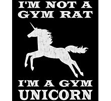 I'm Not A Gym Rat I'm A Gym Unicorn Photographic Print