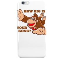 Donkey Kong How Big iPhone Case/Skin