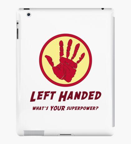 Left Handed Super Power iPad Case/Skin