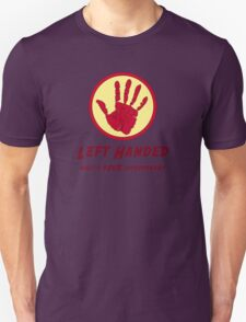 Left Handed Super Power Unisex T-Shirt