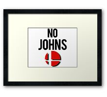 Smash - No Johns Framed Print