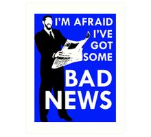 Bad News Barrett  Art Print