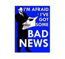 Bad News Barrett  Art Print