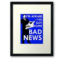 Bad News Barrett  Framed Print