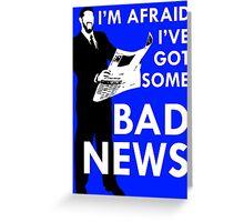 Bad News Barrett  Greeting Card
