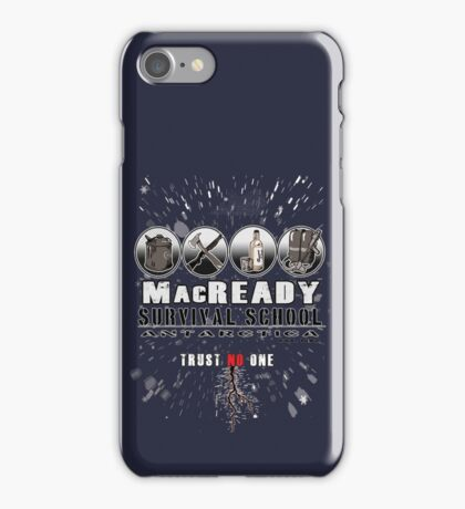 MacReady School of Survival iPhone Case/Skin