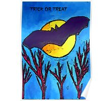 Halloween bat and moon trick or treat Poster