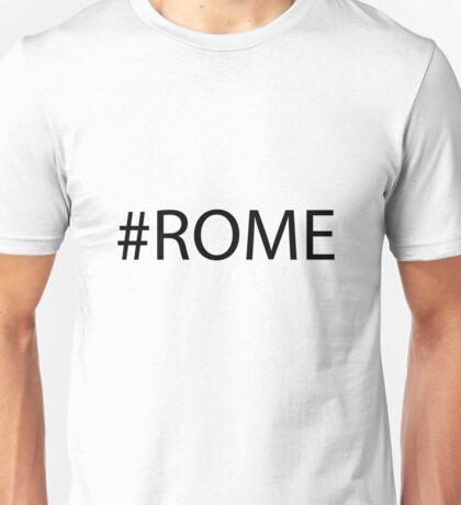 #Rome Black Unisex T-Shirt