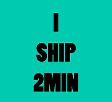 I ship 2Min by supalurve