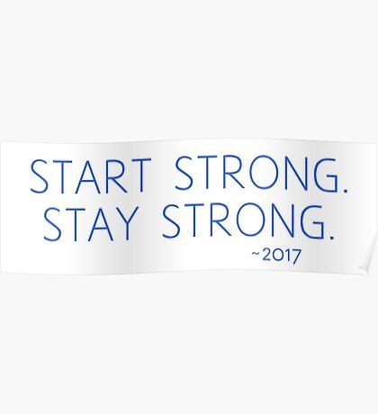 start strong blue Poster