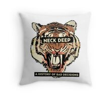 neck deep - a history of bad decisions  Throw Pillow
