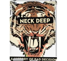 neck deep - a history of bad decisions  iPad Case/Skin