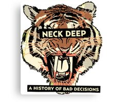 neck deep - a history of bad decisions  Canvas Print