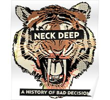 neck deep - a history of bad decisions  Poster