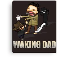 The Waking Dad Canvas Print