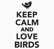 Keep calm and love birds One Piece - Short Sleeve