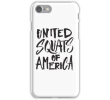 United Squats of America - Funny Workout Gym Fitness Trainer Saying iPhone Case/Skin