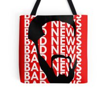 The Face of Bad News Tote Bag
