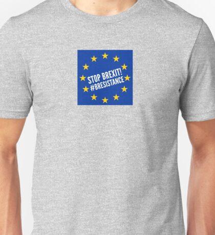 Stop Brexit Unisex T-Shirt