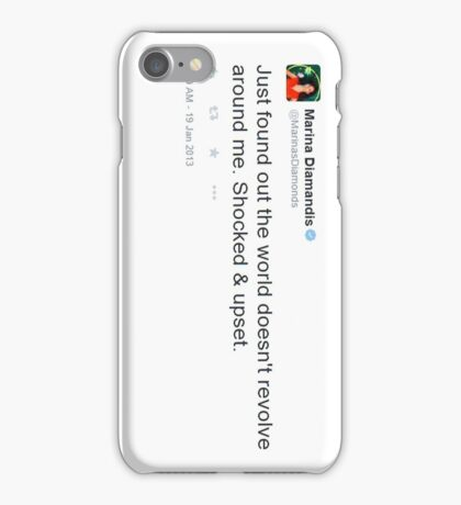 Just found out the world doesn't revolve around me. Shocked & Upset - Marina Diamandis iPhone Case/Skin