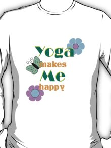 Yoga make me happy T-Shirt