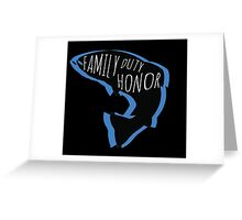Family, Duty, Honor Greeting Card