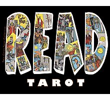 Be Well Read - READ TAROT (Black) Photographic Print