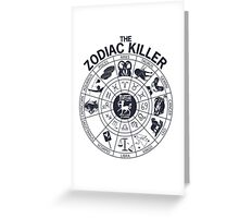 Zodiac Killer-Sagittarius Greeting Card