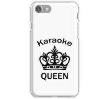 Queen of Karaoke TShirt for Women and Girls Who Love To Sing iPhone Case/Skin