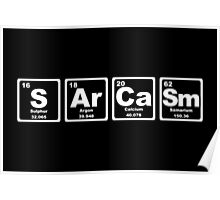 Sarcasm - Periodic Table Poster